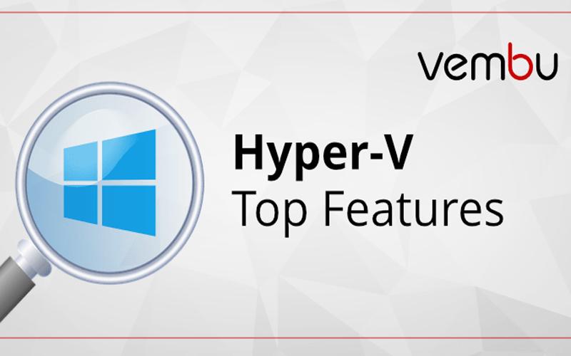 ویژگی هایHyper-V