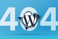 تصویر از آموزش رفع خطای 404 در وردپرس به طور کامل و به زبانی ساده